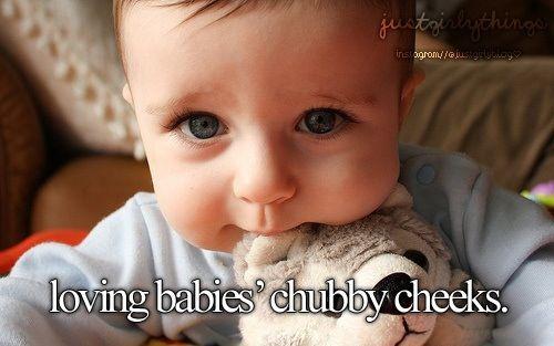 Loving babies' chubby cheeks