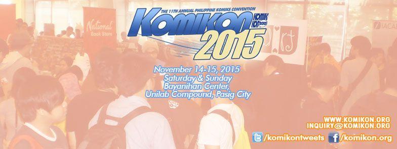 KOMIKON 2015 - Pasig City, Pilipinas, Philippines, November 13-15, 2015