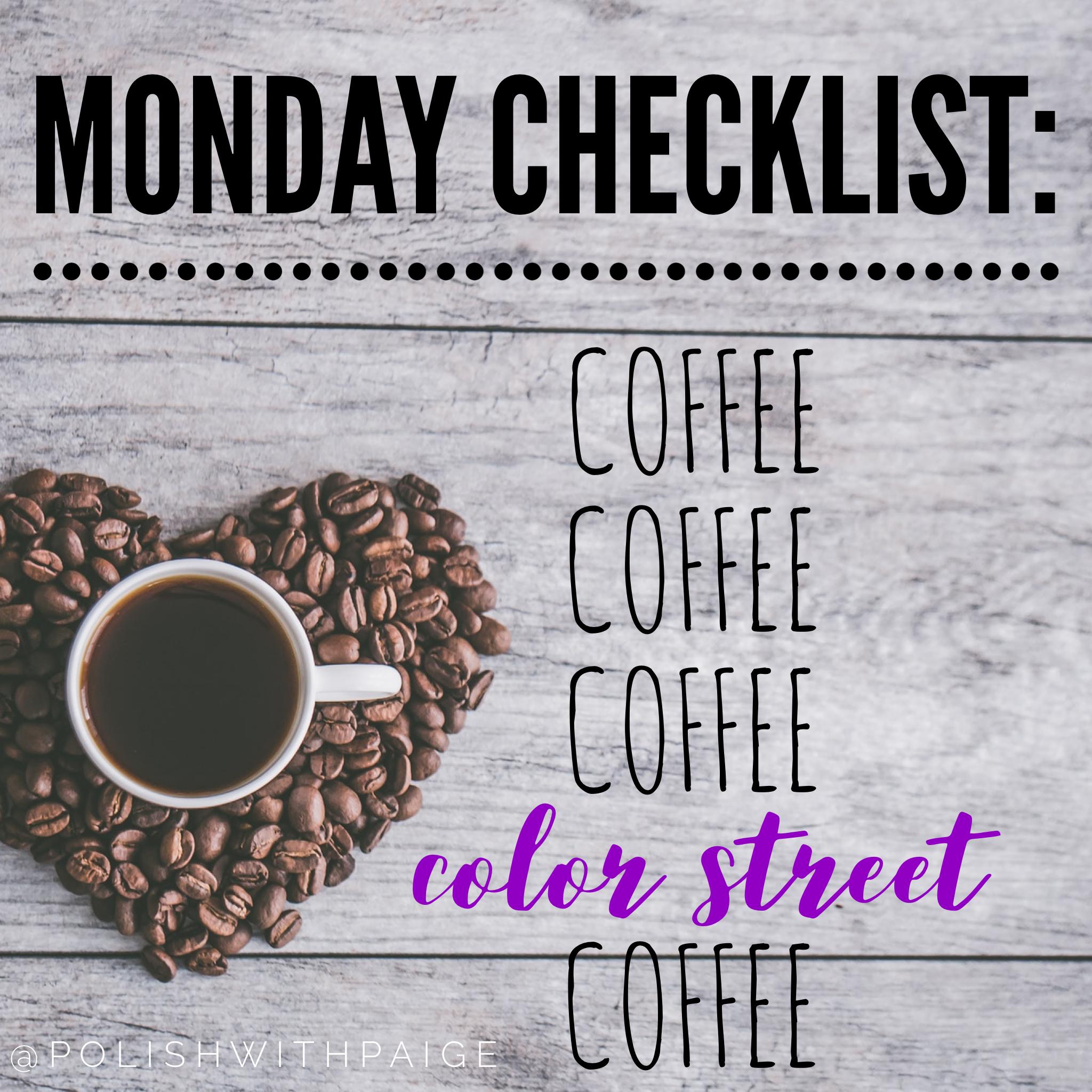 Color Street Monday checklist Color street nails, Color