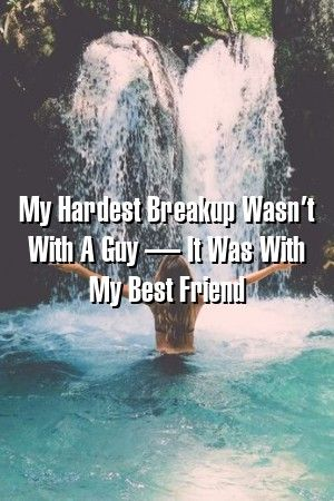 Relationcity My Hardest Breakup Wasnt With A Guy  It Was With My Best Friend Relationcity My Hardest Breakup Wasnt With A Guy  It Was With My Best Friend