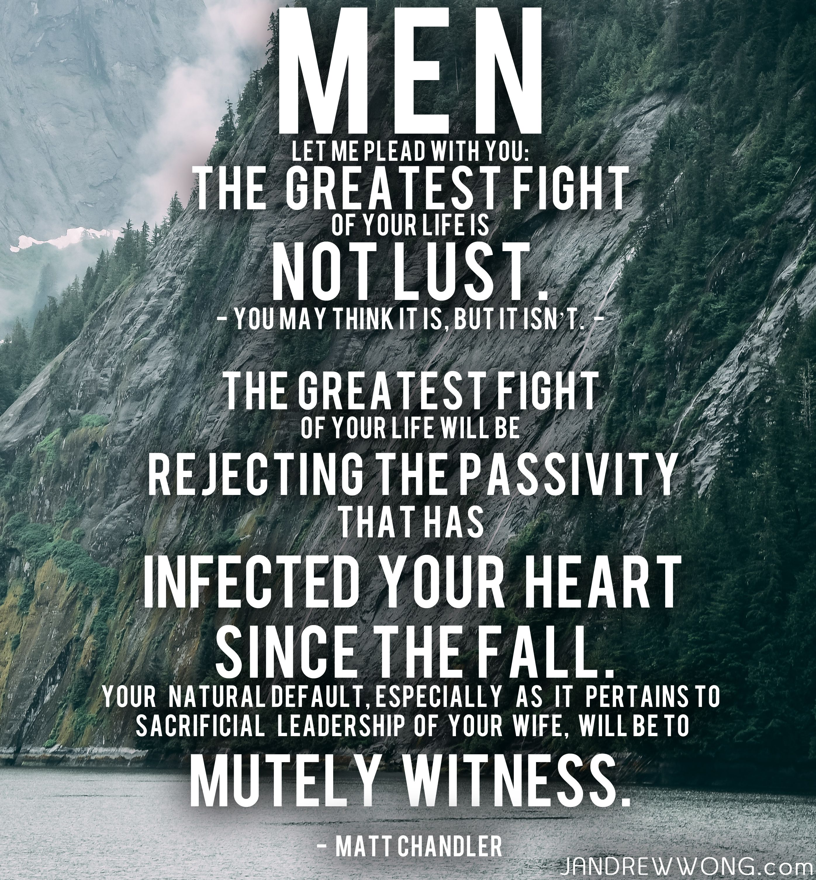 Fight For Your Life Quotes Men Let Me Plead With You The Greatest Fight Of Your Life Is Not