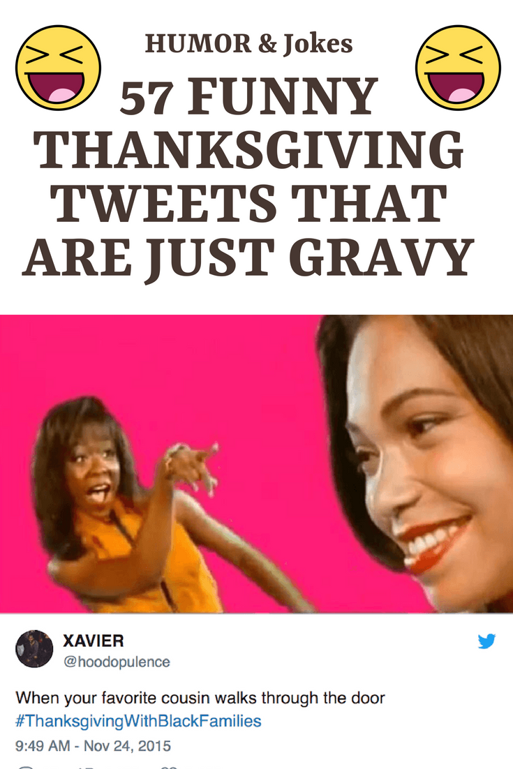 57 Funny Thanksgiving Tweets That Are Just Gravy humor