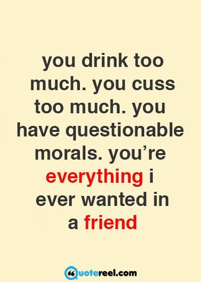 Funny Friends Quotes To Send Your BFF | Funny Friendship Quotes, Funny  Friendship And Friendship Quotes