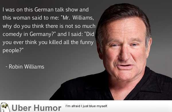 Katt William Quotes Karma Quotesgram Robin Williams Quotes Robin Williams Quotes