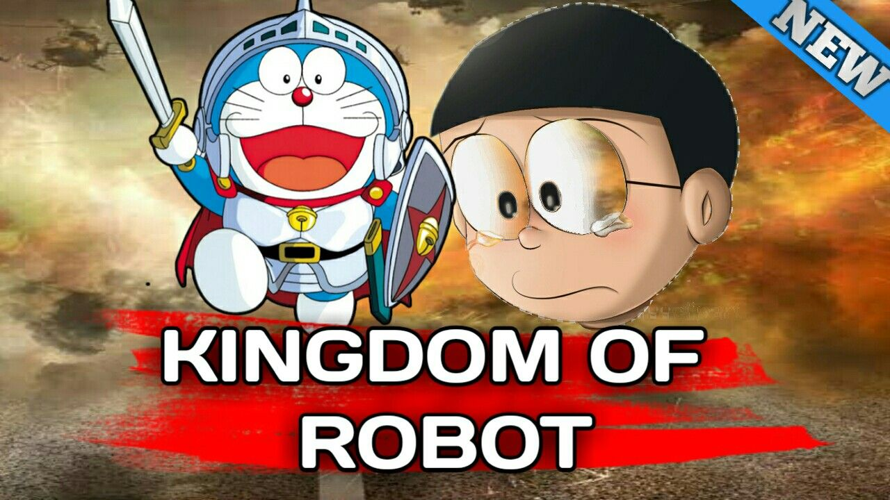 Doraemon The Movie Nobita And Kingdom Of Robot Singham Hindi Dubbed Coming Soon Doraemon Robot Cartoon Robots For Kids