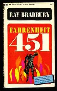 Farenheit 451  how sad, a world without books....which one would I remember??