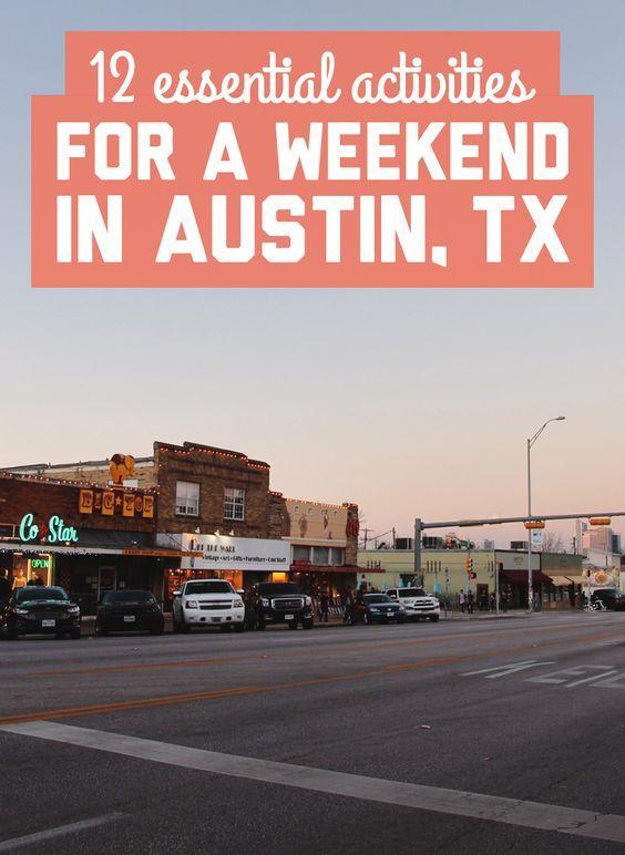 12 Essential Activities For A Weekend In Austin Weekend In