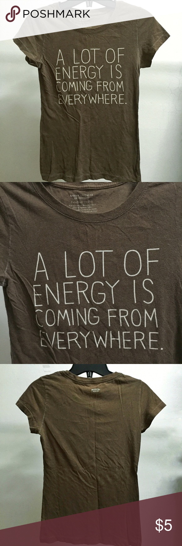 Selling this AE A Lot Of Energy Is Coming From Everywhere Shirt on Poshmark! My username is: refineselection. #shopmycloset #poshmark #fashion #shopping #style #forsale #American Eagle Outfitters #Tops