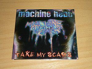 MACHINE HEAD - Take My Scars - DIGIPAK CD - ROADRUNNER RR 2257-5