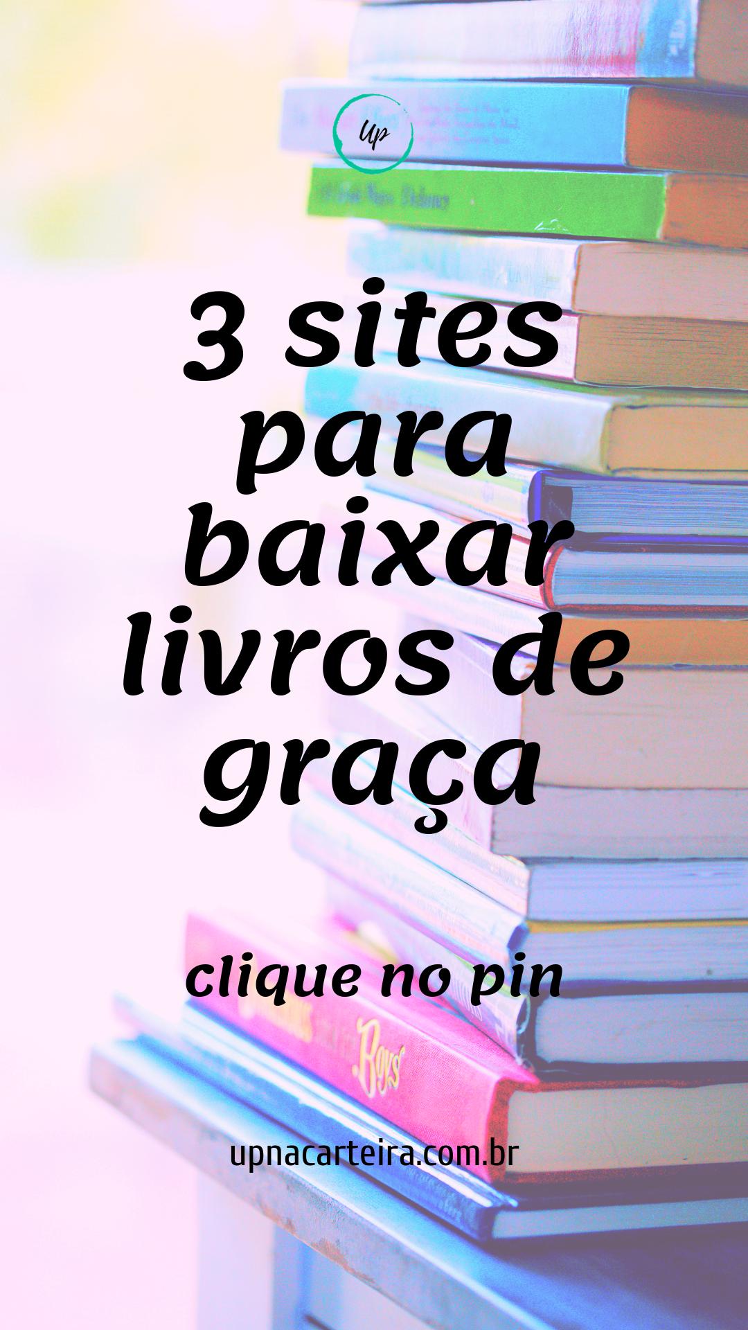 Baixar Livros Grátis Legalmente 3 Sites Que Adoro Livros