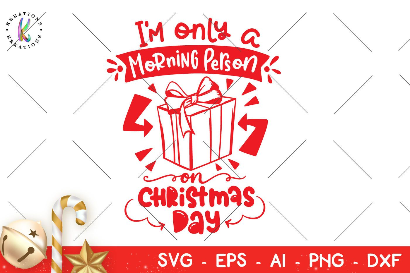 I'm only a Morning Person on Christmas Day svg Christmas