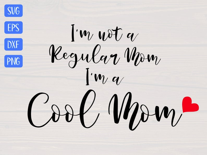 I/'m Not a Regular Mom I/'m A Cool Mom Muscle Tee|Humours Mom Tees|Boy Mom|Girl Mom|New Mom Gift|Tank Tops With Slogans|T Shirt Fashion|Funny
