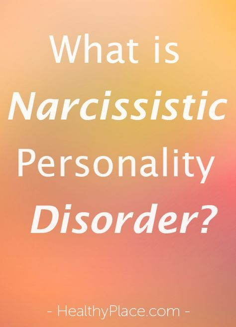 What is Narcissistic Personality Disorder? | Narcissistic ...