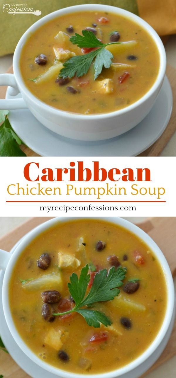 Caribbean Chicken Pumpkin Soup  My Recipe Confessions Caribbean Chicken Pumpkin Soup is refreshing and comforting all at the same time The pineapple and cilantro give the...