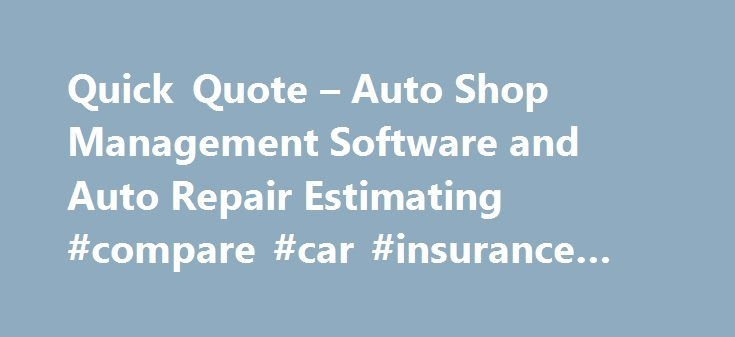 Quick Quote u2013 Auto Shop Management Software and Auto Repair - software quote