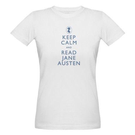 c27a02ac6 Keep Calm and Read Jane Austen - Organic T-shirt | Products I Love ...