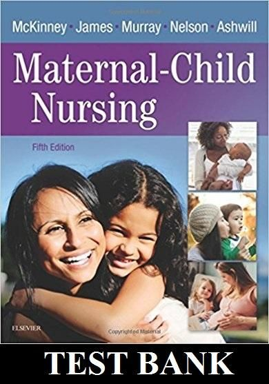 Maternal child nursing 5th edition test bank mckinney pinterest maternal child nursing 5th edition test bank mckinney pinterest child nursing paediatric nursing and nursing students fandeluxe Choice Image