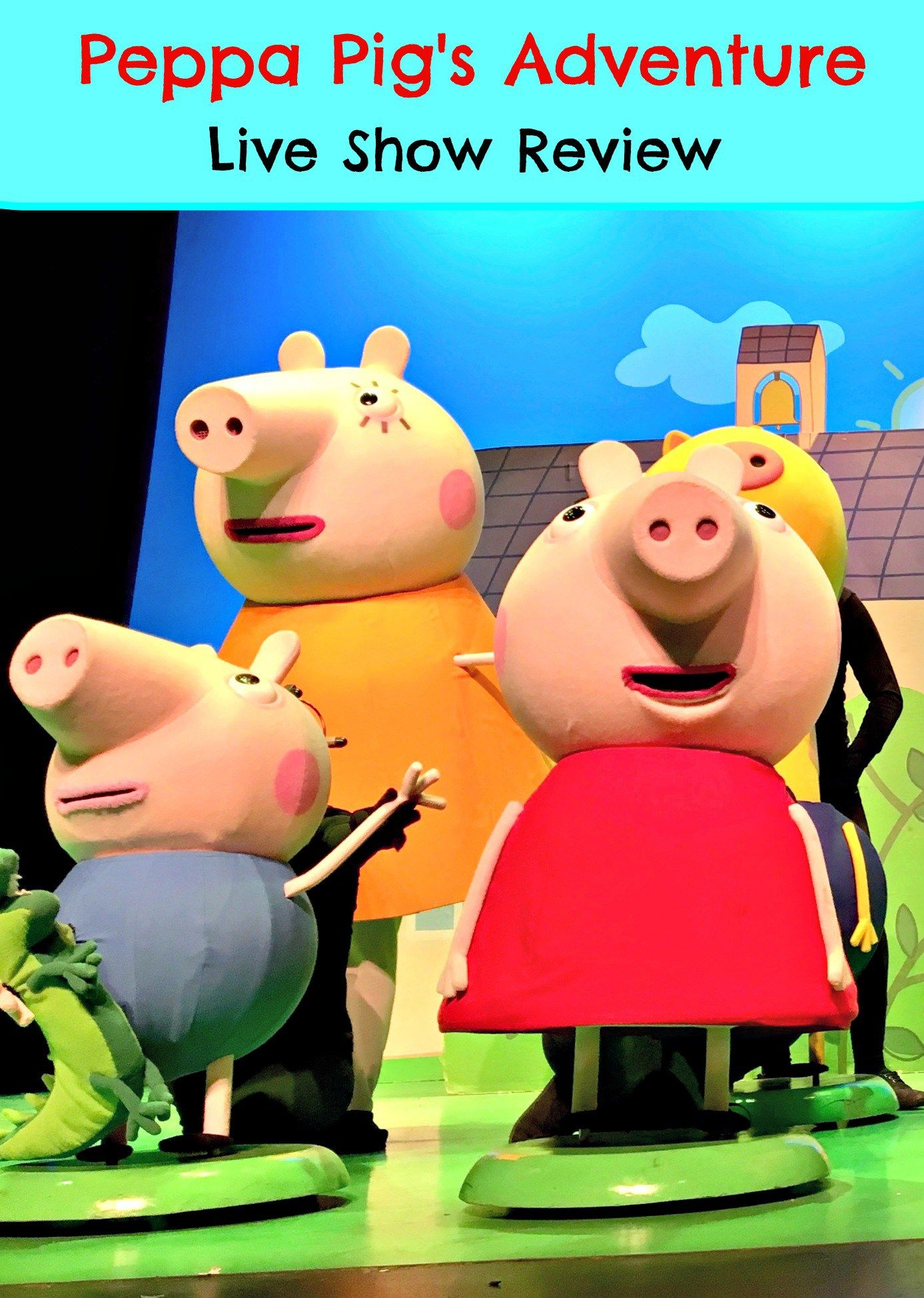 Peppa Pig S Adventure Live Show Review Theatre Live Show