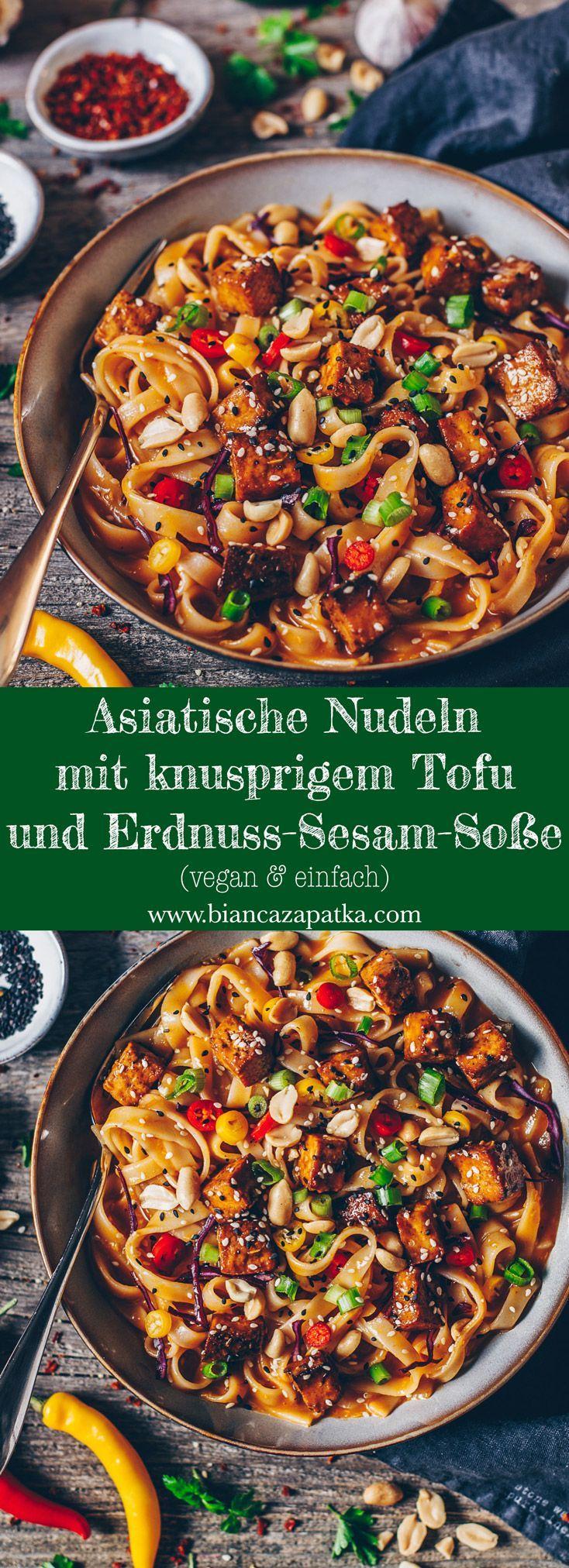Asiatische Nudeln mit knusprigem Tofu und Chili- Erdnuss- Sesamsoße #vegetarischerezepte