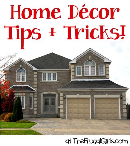 Big list of home decor tips and tricks from for Home decor 77429