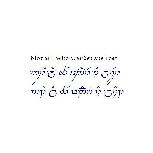Speak Elvish! Liked On Polyvore Featuring Lotr, Quotes