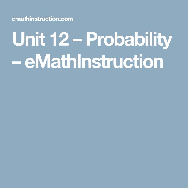 Unit 12 – Probability – eMathInstruction   Alg2//probability ...