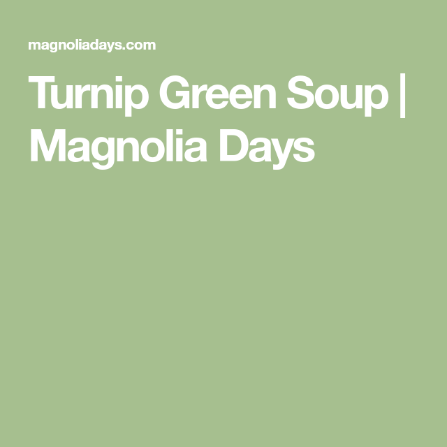 Turnip Green Soup #turnipgreensoup