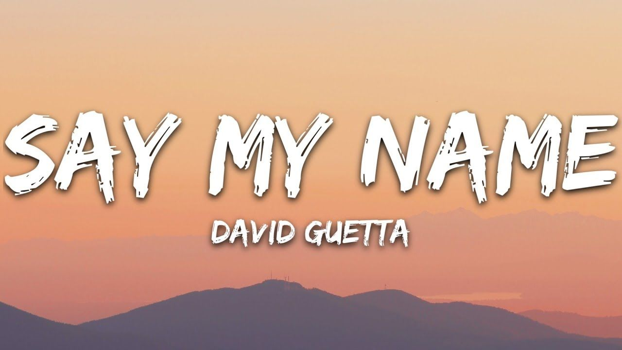 David Guetta Say My Name Lyrics Ft Bebe Rexha J Balvin Bebe Rexha Lyrics Say My Name Imagine Dragons Lyrics