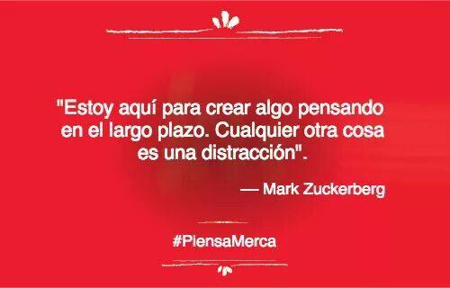 Estoy aquí para crear algo pensando en el largo plazo. Cualquier otra cosa es una distracción. #MarkZuckerberg #piensaMerca