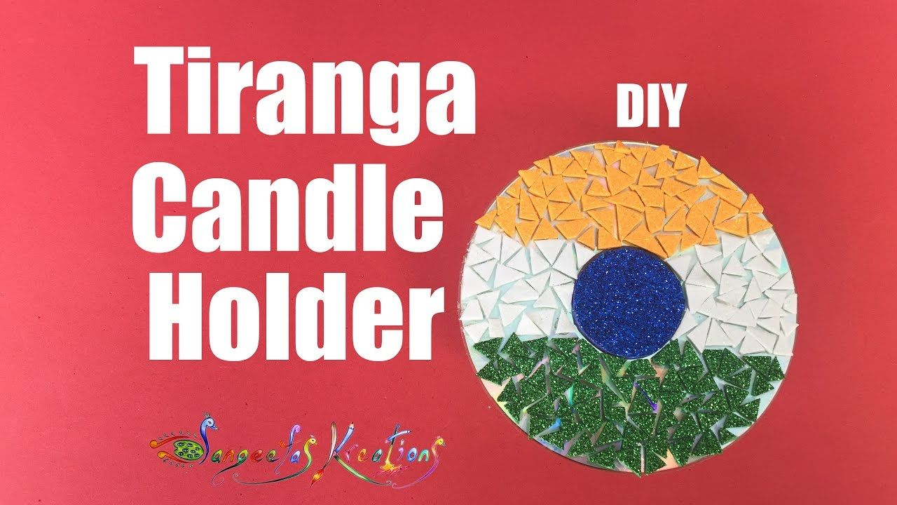 DIY l How to make Tiranga Candle Holder/ Republic Day!