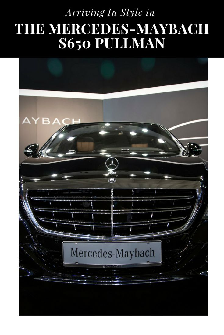Arriving In Style In The Mercedes Maybach S650 Pullman Vroom Vroom