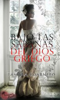 Shadowy Kisses: Reseña: Bajo las sabanas del dios griego - Tamara Guarnero