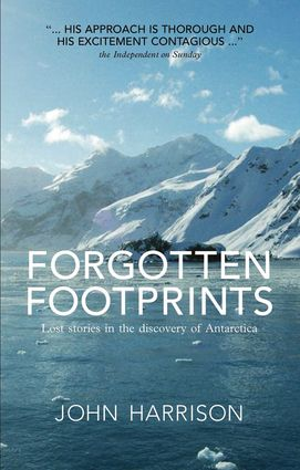Forgotten Footprints | A mix of history, geography, myth, and personal truth, this book explores the Antarctic Peninsula, the South Shetland Islands, and the Weddell Sea—the most visited places in Antarctica. #beattheheat