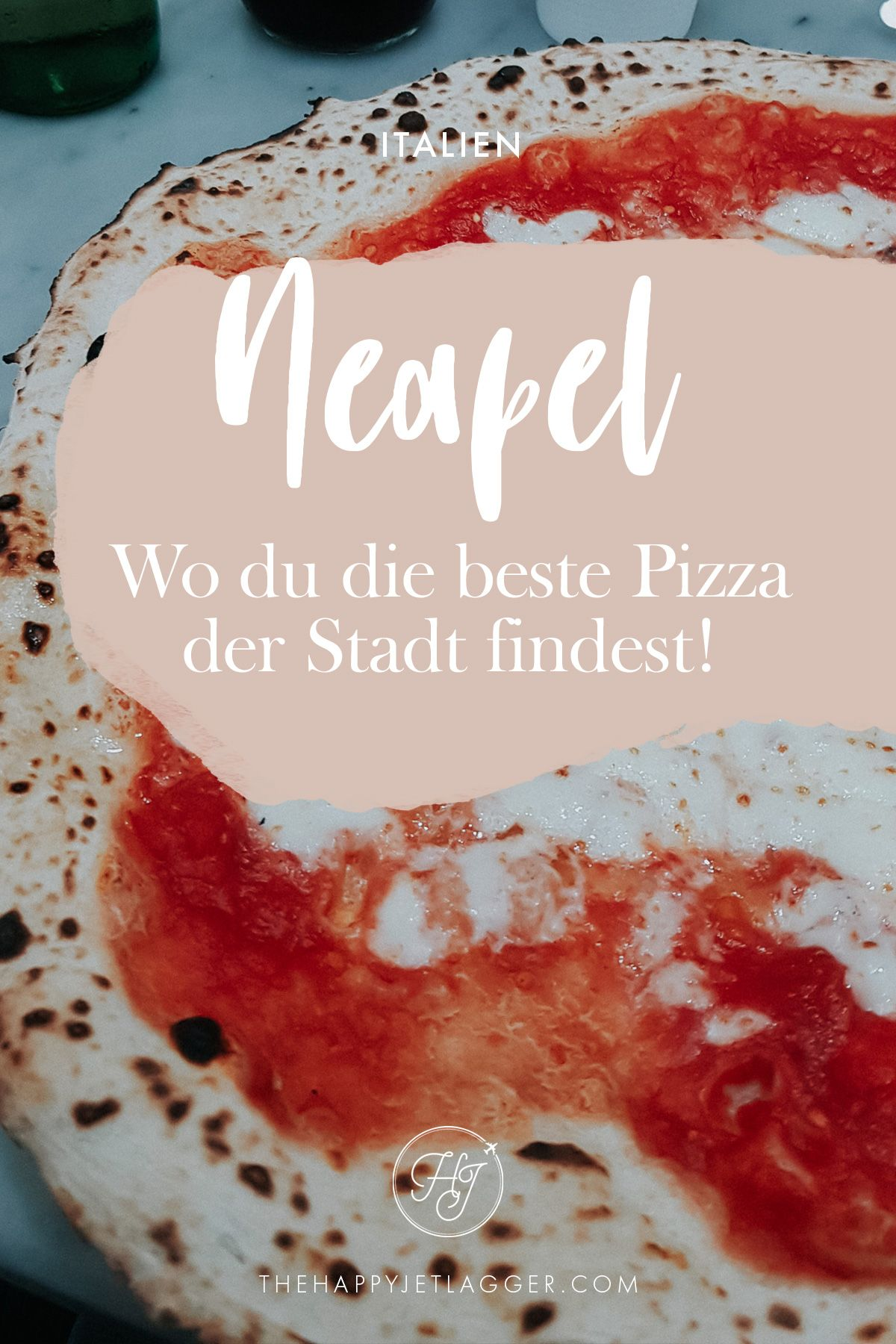 Pizza Neapel: Die beste Pizza Margherita der Welt!
