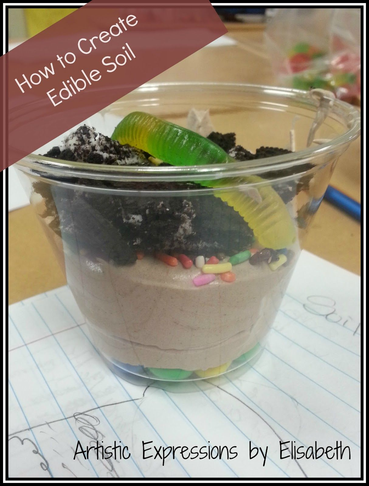 Artistic Expressions By Elisabeth How To Create An Edible Soil Profile Recipe Tutorial