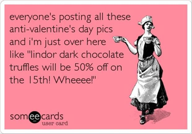 lets celebrate anti valentines day 20 pics - Funny Anti Valentines Day Quotes