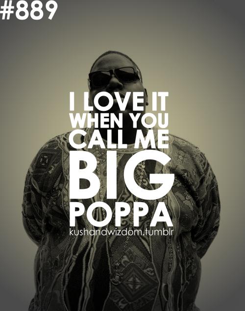 Kushandwizdom Biggie Smalls Quotes Notorious Big Quotes Hip Hop Quotes