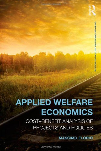 Applied Welfare Economics CostBenefit Analysis Of Projects And