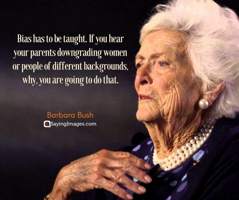 25 Inspirational Barbara Bush Quotes Bush quotes, Quotes