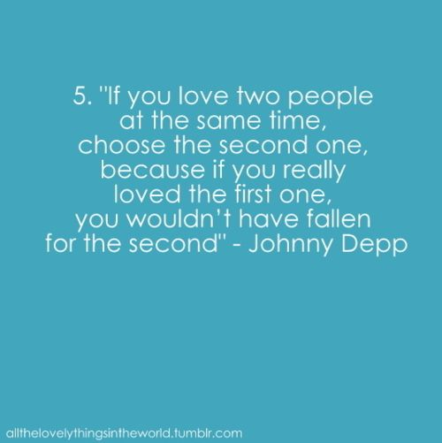 "Quotes On Loving Two People: #quote ""If You Love Two People At The Same Time, Choose"