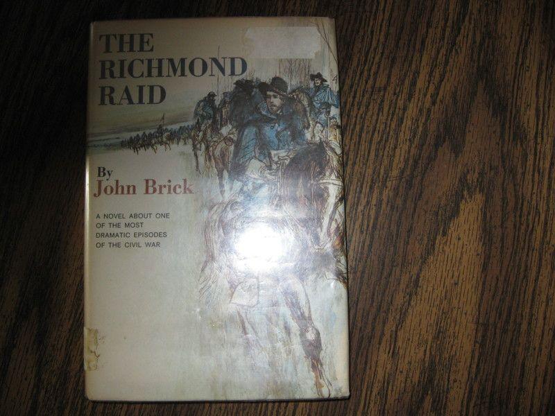 The Richmond Raid,By John Brick Hardback