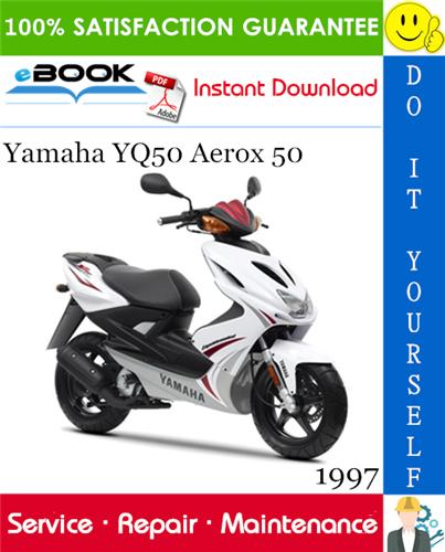1997 Yamaha Yq50 Aerox 50 Scooter Service Repair Manual Repair Manuals Yamaha Repair