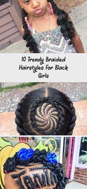 #Black #Braided #Diet #Fitness #Girls #Hairstyles #Health #Trendy 10 Trendy Braided Hairstyles for B...