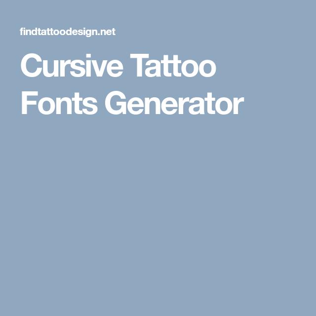 Cursive Tattoo Fonts Generator