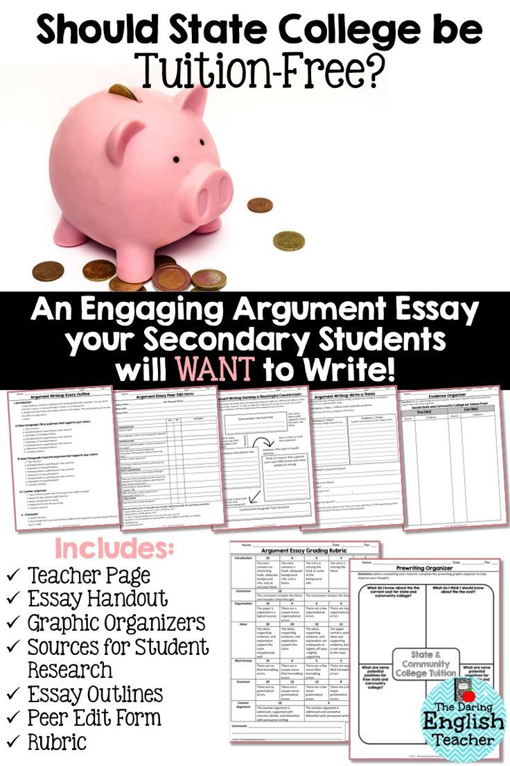 argument essay unit should state college be tuition high argument essay unit for middle school and high school students includes topic sources