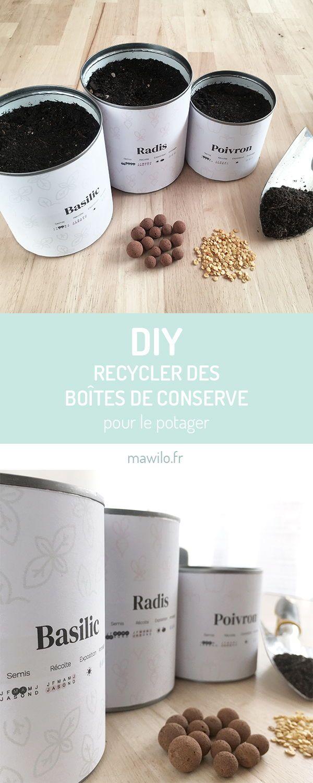 Recycler des boîtes de conserve pour son potager ? Rien de plus facile ! #diy #upcycling #boitedeconserve #potager