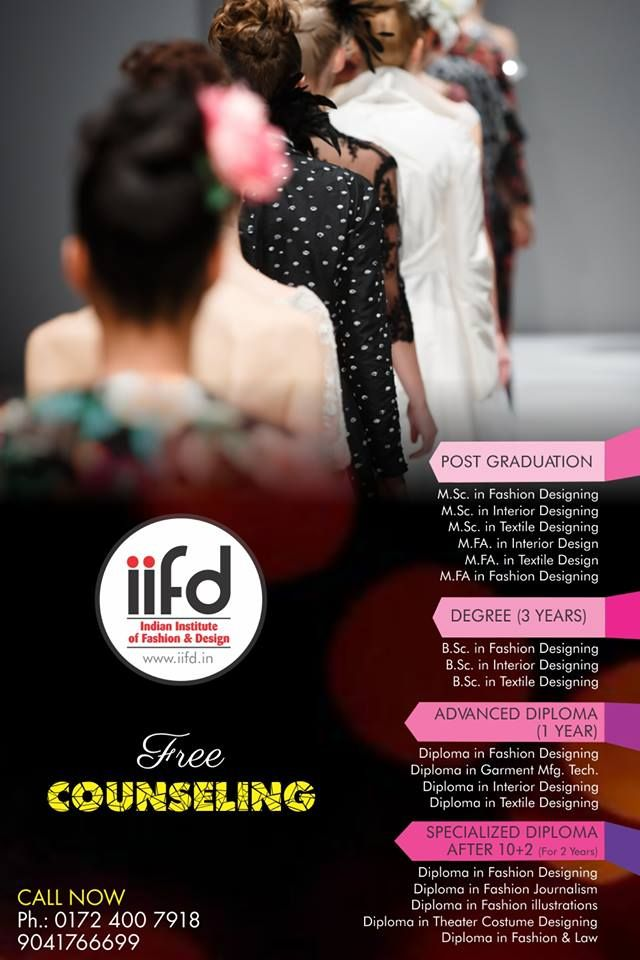 Join The Best Fashion Institute In Chandigarh Contact Us Www Iifd In Best Fashion D Fashion Designing Institute Fashion Design Fashion Designing Course