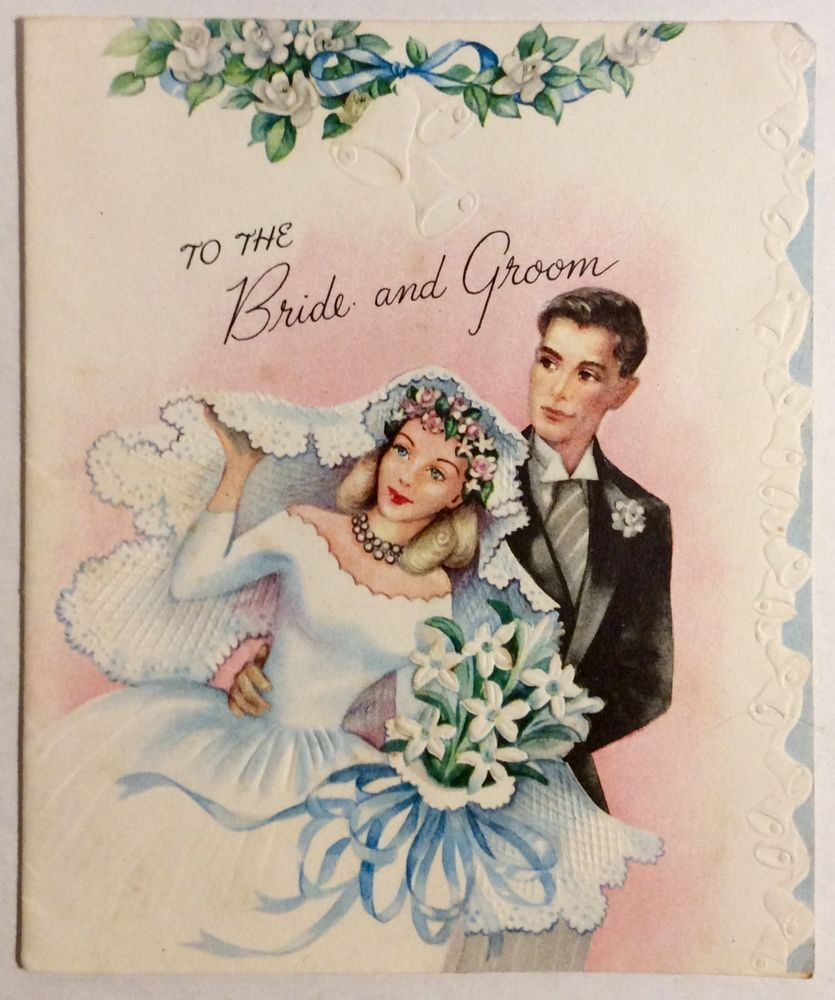 Beautiful Bride Pretty Veil Handsome Groom 1940s Vintage Wedding Greeting Card