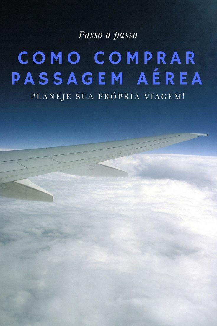 Como Comprar Passagem Aerea Passo A Passo Simplificado Viagem