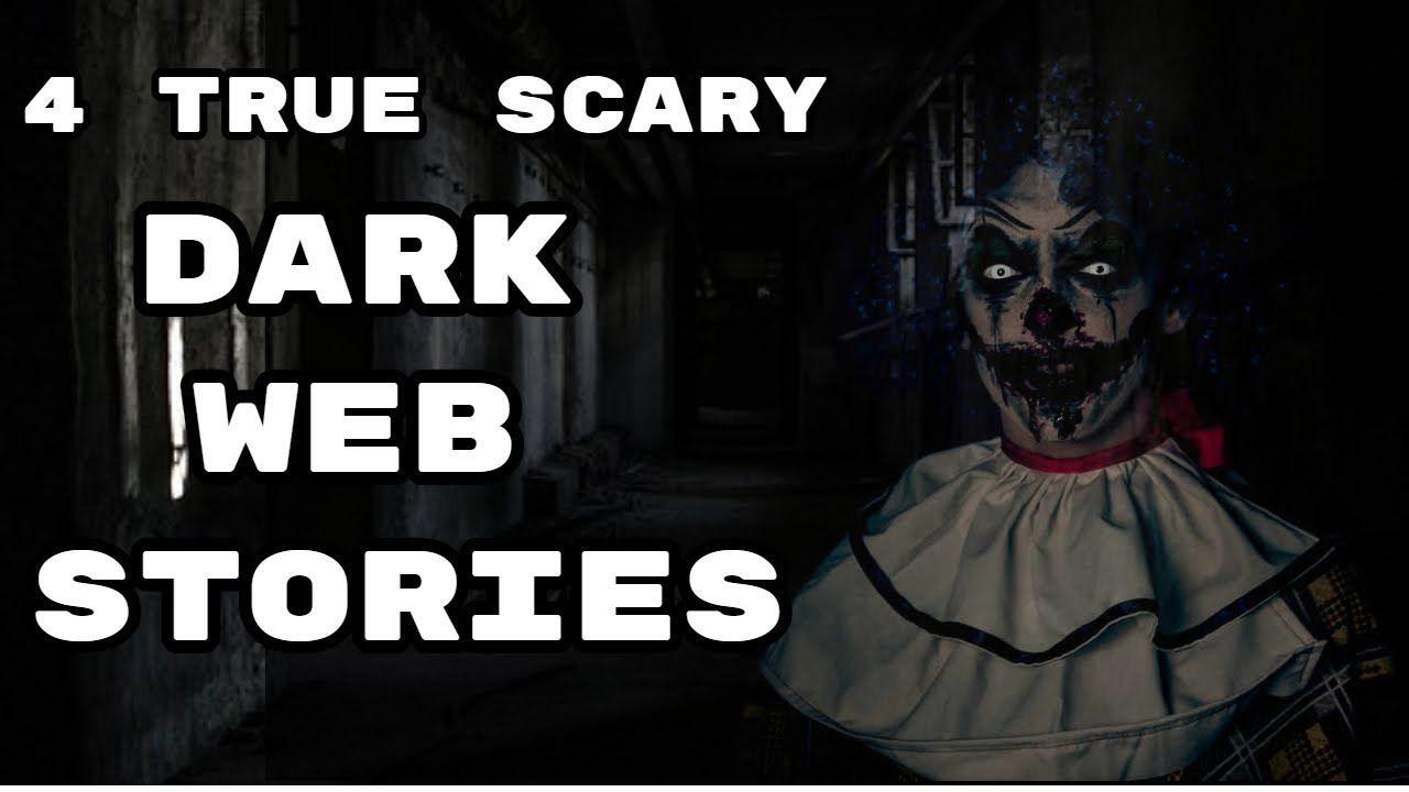 4 True Dark Web Scary Stories 2019 | trye scary horror